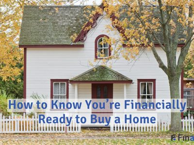 How to Know You're Financially Ready to Buy a Home